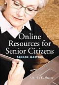 Online Resources for Senior Citizens, 2D Ed.
