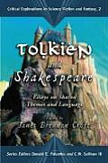 Tolkien and Shakespeare: Essays on Shared Themes and Language