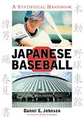 Japanese Baseball: A Statistical Handbook