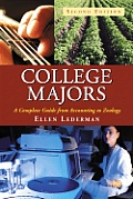 College Majors: A Complete Guide from Accounting to Zoology, 2D Ed.