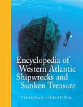 Encyclopedia of Western Atlantic Shipwrecks and Sunken Treasure