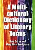 A Multicultural Dictionary of Literary Terms