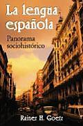 La Lengua Espaola (07 Edition)