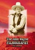 The John Wayne Filmography