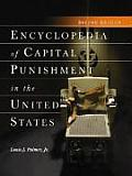 Encyclopedia of Capital Punishment in the United States