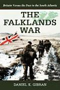 The Falklands War: Britain Versus the Past in the South Atlantic