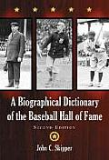 A Biographical Dictionary of the Baseball Hall of Fame, 2D Ed. (Revised)