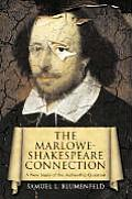 The Marlowe-Shakespeare Connection: A New Study of the Authorship Question Cover