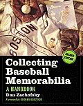 Collecting Baseball Memorabilia: A Handbook, 2D Ed.