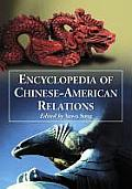 Encyclopedia of Chinese-American Relations