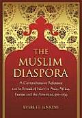 The Muslim Diaspora, Volume 1, 570-1500: A Comprehensive Chronology of the Spread of Islam in Asia, Africa, Europe and the Americas