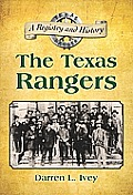 The Texas Rangers: A Registry and History