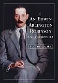 An Edwin Arlington Robinson Encyclopedia