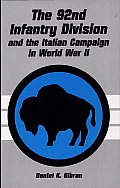 The 92nd Infantry Division and the Italian Campaign in World War II