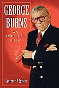 George Burns: An American Life