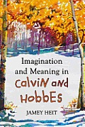 Imagination and Meaning in Calvin and Hobbes Cover