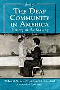 Deaf Community in America: History (11 Edition)