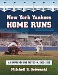 New York Yankees Home Runs: A Comprehensive Factbook, 19032011