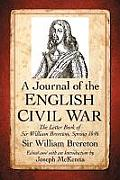 A Journal of the English Civil War: The Letter Book of Sir William Brereton, Spring 1646 Cover