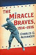 The Miracle Braves, 1914-1916