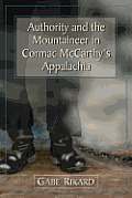 Authority and the Mountaineer in Cormac McCarthy's Appalachia