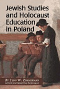Jewish Studies and Holocaust Education in Poland