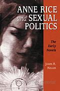 Anne Rice and Sexual Politics: The Early Novels