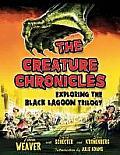 Creature Chronicles Exploring the Black Lagoon Trilogy