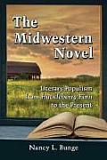 The Midwestern Novel: Literary Populism from Huckleberry Finn to the Present