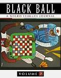 Black Ball: A Negro Leagues Journal, Vol. 7