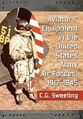 United States Army Aviators' Equipment, 1917-1945