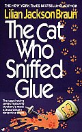 Cat Who Sniffed Glue, The