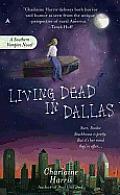 Living Dead in Dallas: Sookie Stackhouse Novel #2 (Southern Vampire Series)