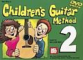 Children's Guitar Method 2 [With DVD]