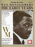 Wes Montgomery: The Early Years [With CD]