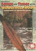 Songs and Tunes of the Wilderness Road: Arrangements for Appalachian Dulcimer