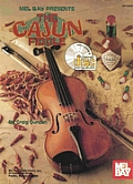 The Cajun Fiddle [With CD]