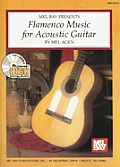 Flamenco Music for Acoustic Guitar with CD Audio