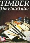 Timber - The Flute Tutor