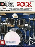 Building Blocks of Rock Fundamental Patterns & Exercises for the Beginning Rock Drummer with CD Audio