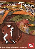 Classic Tangos for Guitar