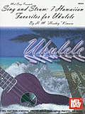 Sing and Strum: 7 Hawaiian Favorites for Ukulele