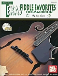 Texas Fiddle Favorites for Mandolin with CD Audio