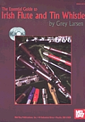 Essential Guide to Irish Flute & Tin Whistle With 2 CDs
