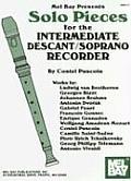 Solo Pieces for the Intermediate Descant / Soprano Recorder