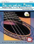 Conversation Pieces: Original Solos for the Classical Guitarist
