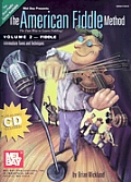 American Fiddle Method: Volume 2 with CD (Audio)