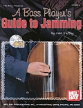 A Bass Player's Guide to Jamming [With CD]