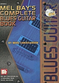 Mel Bay's Complete Blues Guitar Book [With CD]