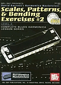 Scales, Patterns, & Bending Exercises 2